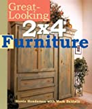 Henderson, Stevie: Great-Looking 2X4 Furniture