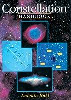Constellation Handbook by Antonin Rukl