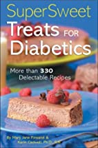 Super Sweet Treats for Diabetics by Mary…