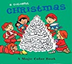 A Colorful Christmas (Magic Color Books) by…
