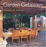 Zimmerman, Scot: Garden Getaways: Havens at Home