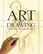 Art of Drawing the Human Body by Inc.…