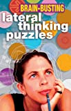 Sloane, Paul: Brain-Busting Lateral Thinking Puzzles (Official Mensa Puzzle Book)