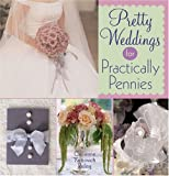 Risling, Catherine Yarnovich: Pretty Weddings For Practically Pennies