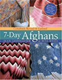 Weiss, Rita: The 7-Day Afghan Book