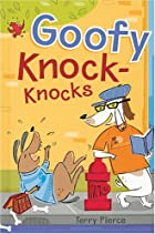 Goofy knock-knocks by Terry Pierce