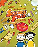 Dispezio, Michael A.: Super Sensational Science Fair Projects
