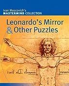 Leonardo's Mirror & Other Puzzles…