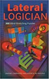 Harshman, Edward J.: Lateral Logician: 300 Mind-Stretching Puzzles