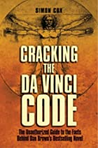 Cracking The Da Vinci Code: The Unauthorized&hellip;