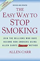 Allen Carr's Easy Way to Stop Smoking by…