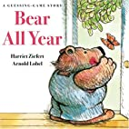 Bear All Year: A Guessing Game Story by…
