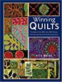 Weiss, Rita: Winning Quilts: The Best Of 2002 And 2003 Shows From The International Quilt Association