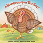 Albuquerque Turkey by B. G. Ford