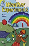 Mandell, Muriel: No-Sweat Science: Weather Experiments