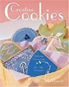 Creative Cookies: Delicious Decorating for…