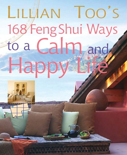 lillian-toos-168-feng-shui-ways-to-a-calm-and-happy-life