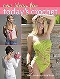 Leinhauser, Jean: New Ideas for Today's Crochet