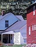 Berg, Donald J.: American Country Building Design: Rediscovered Plans For 19th-century American Farmhouses, Cottages, Landscapes, Barns, Carriage Houses & Outbuildings