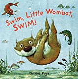 Fuge, Charles: Swim, Little Wombat, Swim!