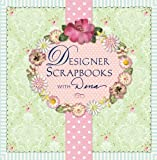 Dena Fishbein: Designer Scrapbooks with Dena