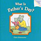What Is Father's Day? by Harriet…