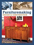 Spence, William P.: Furnituremaking: Design & Construction