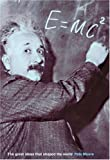Kriwaczek, Paul: E=mc2: The Great Ideas That Shaped Our World