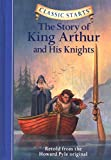Zamorsky, Tania: The Story of King Arthur and His Knights