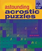 Astounding Acrostic Puzzles (Mensa) by Anne…