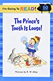 Ziefert, Harriet: Prince S Tooth Is Loose