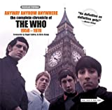 Kent, Matt: Anyway Anyhow Anywhere: The Complete Chronicle of the Who 1958-1978