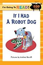 If I Had a Robot Dog by Andrea Baruffi