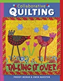 Marston, Gwen: Collaborative Quilting
