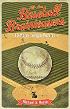 All-New Baseball Brainteasers: 60 Major…