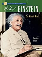 Albert Einstein: The Miracle Mind by Tabatha…
