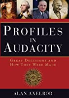 Profiles in Audacity: Great Decisions and…