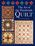 The Art of the Handmade Quilt by Nancy…