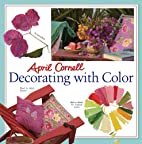 April Cornell Decorating with Color by April…