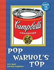 Touch the Art: Pop Warhol's Top by Julie…