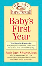 Great Expectations: Baby's First Year by…