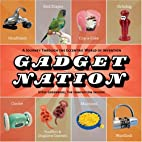 Gadget Nation: A Journey Through the…