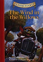 The Wind in the Willows [abridged - Classic…
