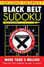 Second-Degree Black Belt Sudoku (Martial…