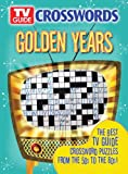 Editors of TV Guide: TV Guide Crosswords Golden Years: The Best TV Guide Crossword Puzzles from the 50s to the 80s!