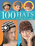 Leinhauser, Jean: 100 Hats to Knit & Crochet