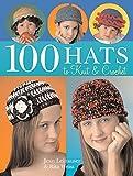Leinhauser, Jean: 100 Hats to Knit & Crochet