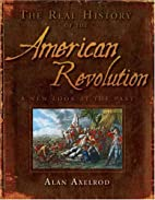 The American Revolution: What Really…