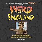 Weird England by Matt Lake