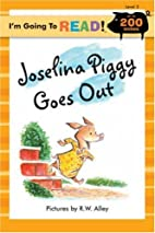Joselina Piggy Goes Out by Nancy Markham…